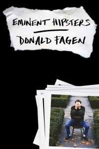 Donald Fagen: Eminent Hipsters